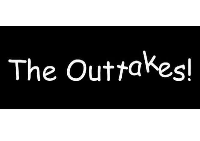 The Outakes
