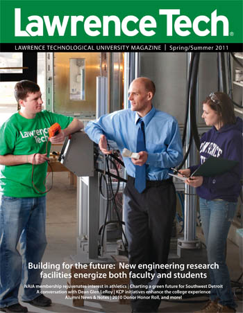 Lawrence Tech Magazine Spring / Summer 2011
