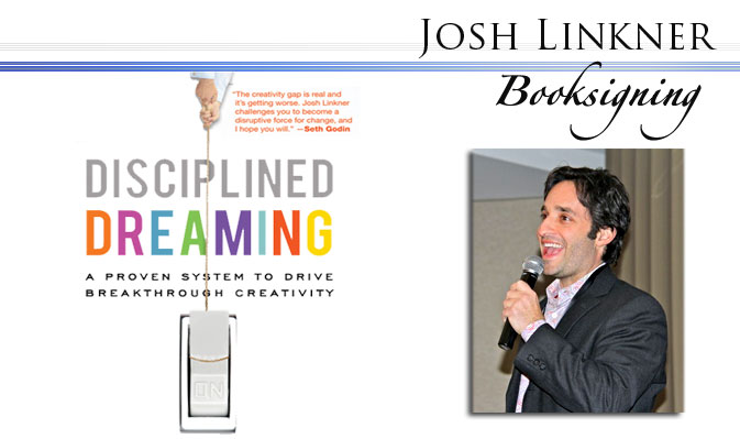 Josh Linkner Booksigning Disciplined Dreaming